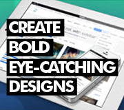 create bold eye catching designs